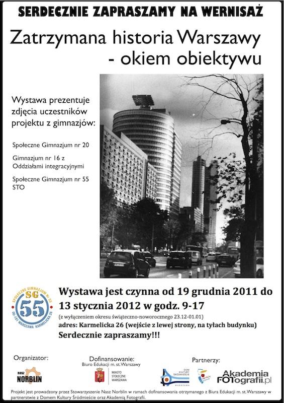 """Wystawa """"Zatrzymana Historia Warszawy"""" w SG55"""