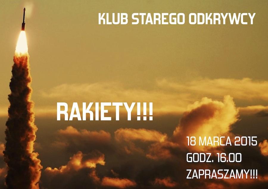 Klub Starego Odkrywcy – Rakiety!!!