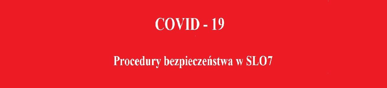 Procedury bezpieczeństwa podczas pandemii COVID-19