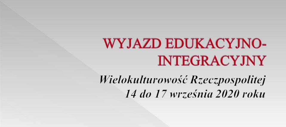 """Wyjazd: """"Wielokulturowość Rzeczypospolitej"""" 14 – 17.09"""